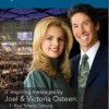 Joel & Victoria Osteen: 3 Inspiring Messages